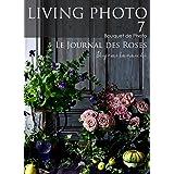 LIVING PHOTO 7 Le Journal des Roses