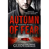 Autumn of Fear: A gripping psychological thriller with a stunning twist (Fearless Series)
