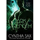 Dark Strength: A SciFi Alien Romance (Refuge Book 3)