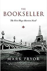 The Bookseller: The First Hugo Marston Novel (A Hugo Marston Novel Series Book 1) Kindle Edition