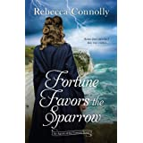 Fortune Favors the Sparrow (Agents of the Convent, Book One) (English Edition)