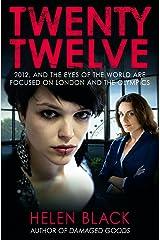 Twenty Twelve Kindle Edition