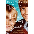There's a Hole in my Bucket: A Journey of Two Brothers (English Edition)