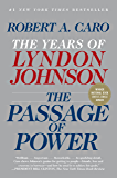 The Passage of Power: The Years of Lyndon Johnson IV (English Edition)