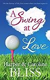A Swing at Love: A Sweet Lesbian Romance (English Edition)