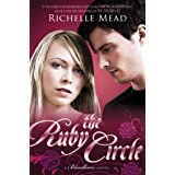 The Ruby Circle: Bloodlines Book 6 (The Bloodlines Series)