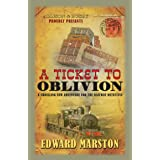 A Ticket To Oblivion: 11