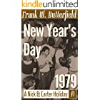 New Year's Day, 1979 (A Nick & Carter Holiday Book 1)