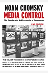 Media Control: The Spectacular Achievements of Propaganda (Open Media Series) Kindle Edition