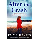 After the Crash: An absolutely unputdownable and heart-wrenching page-turner
