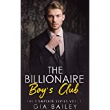 The Billionaire Boy's Club: The Complete Collection Vol I