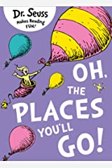 Oh, The Places You'll Go! Kindle Edition