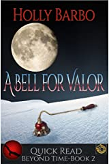 A Bell For Valor (Beyond Time Book 2) Kindle Edition