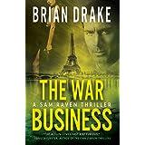 The War Business: A Sam Raven Thriller
