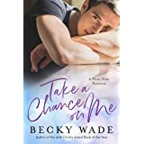 Take a Chance on Me (Misty River Romance) (English Edition)