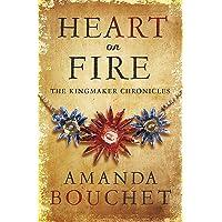 Heart on Fire (The Kingmaker Trilogy)
