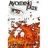 Avoiding Fate (Life After War Book 12)