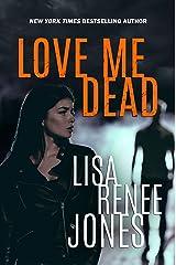 Love Me Dead (Lilah Love Book 3) Kindle Edition