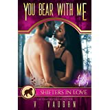You Bear With Me: A Shifters in Love Fun & Flirty Romance (Bewitched by the Bear Book 6)