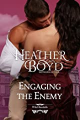 Engaging the Enemy (The Wild Randalls Book 1) Kindle Edition