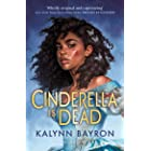 Cinderella Is Dead: Kalynn Bayron
