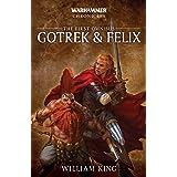 Gotrek and Felix: The First Omnibus: 1