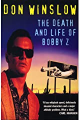 The Death And Life Of Bobby Z Kindle Edition