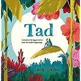 Tad: A big story about a brave minibeast