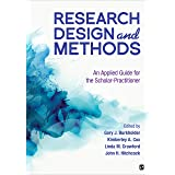 Research Design and Methods: An Applied Guide for the Scholar-Practitioner