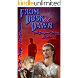 From Dusk til Dawn (The Dragons' House Book 4)