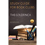 Study Guide for Book Clubs: The Goldfinch (Study Guides for Book Clubs)