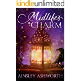Midlife's a Charm: A Paranormal Women's Fiction Novel (Back Forty Bliss)