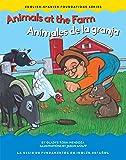 Animals at the Farm (English-Spanish Foundations)