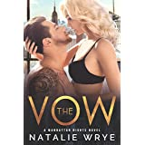 The Vow: A Second Chance Romance (Manhattan Nights Book 1)