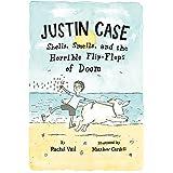 Justin Case: Shells, Smells, and the Horrible Flip-Flops of