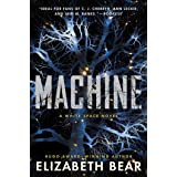 Machine: A White Space Novel: 2