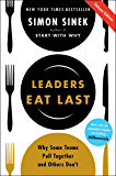 Leaders Eat Last Deluxe: Why Some Teams Pull Together and Others Don't (English Edition)