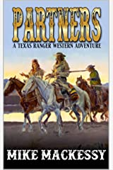 Partners: A Texas Ranger Western Adventure (Lieutenant Cord of the Texas Rangers Book 1) Kindle Edition