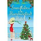 Snowflakes at the Hummingbird Hotel: A gorgeously uplifting festive romcom