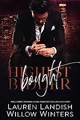 Bought (Highest Bidder Book 1) Kindle Edition