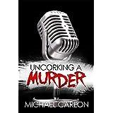 Uncorking a Murder (Farrah Graham Book 1)