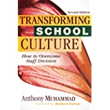 Transforming School Culture: How to Overcome Staff Division (Leading the Four Types of Teachers and Creating a Positive Schoo