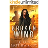 Broken Wing: A Vampire Spy Thriller (Immortal Operative Book 2)