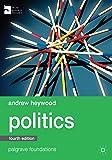 Politics (Macmillan Foundations Series)