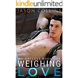Weighing Love (Weightless Book 1)