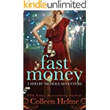Fast Money: A Paranormal Women's Fiction Novel (Shelby Nichols Adventure Book 2) (English Edition)