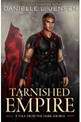Tarnished Empire (Dark Shores) Kindle Edition
