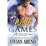 Wolf Games: Granite Lake Wolves #3 (Northern Lights Shifters)