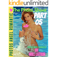 The Photo Shoot part 05 | Photos Angel Romantic: Will Latour…