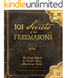 101 Secrets of the Freemasons: The Truth Behind the World's Most Mysterious Society (English Edition)
